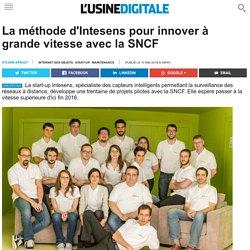 La méthode d'Intesens pour innover à grande vitesse avec la SNCF