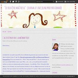 """J'ai testé pour vous: la méthode Picot - """"Je veux être maîtresse"""": journal d'une jeune prof passionnée"""