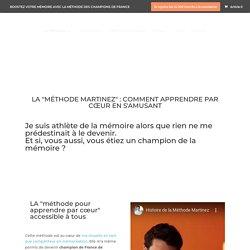 Méthode Martinez : Apprenez tout ce que vous voulez en vous amusant