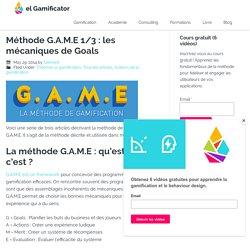 Méthode G.A.M.E 1/3 : les mécaniques de Goals