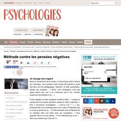 Méthode contre les pensées négatives : Je change mon regard