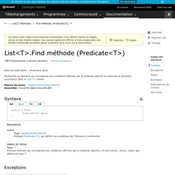 List(T).Find méthode (Predicate(T)) (System.Collections.Generic)