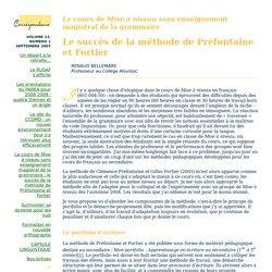 Le succès de la méthode de Préfontaine et Fortier