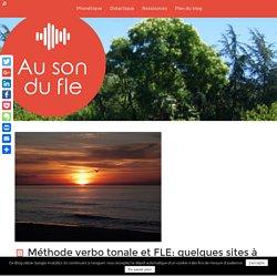 Méthode verbo tonale et FLE: quelques sites à visiter