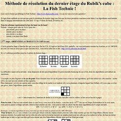 Méthode de résolution du dernier étage du Rubik's cube :