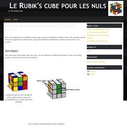 Méthode de Résolution simple du Rubik's Cube 3x3x3