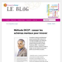 Méthode DKCP : casser les schémas mentaux pour innover