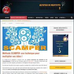 Méthode SCAMPER: une technique pour multiplier vos idées !