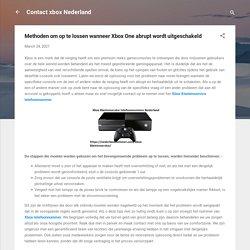 Methoden om op te lossen wanneer Xbox One abrupt wordt uitgeschakeld
