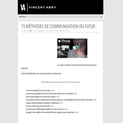 15 méthodes de communication du futur