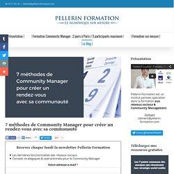 7 méthodes de Community Manager pour créer un rendez-vous avec sa communauté
