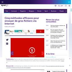Smash - Cinq méthodes efficaces pour envoyer de gros fichiers via Internet