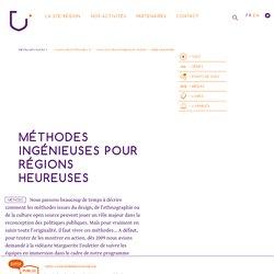 27ème région : Méthodes ingénieuses pour Régions heureuses