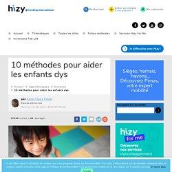 10 méthodes pour aider les enfants dys