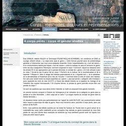 A corps perdu: corps et gender studies - CMDR - Corps : Méthodes, Discours, Représentations