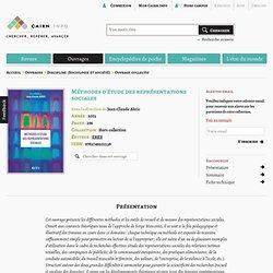 Méthodes d'étude des représentations sociales, par Jean-Claude Abric