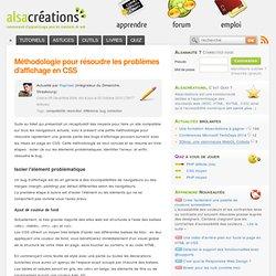 Méthodologie pour résoudre les problèmes d'affichage en CSS