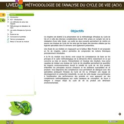 MÉTHODOLOGIE DE l'ANALYSE DU CYCLE DE VIE (ACV) - Objectifs