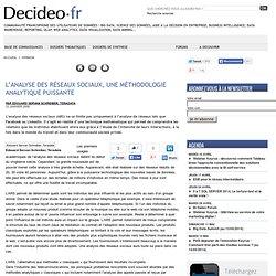 L'analyse des réseaux sociaux, une méthodologie analytique puissante