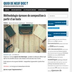 Méthodologie épreuve de composition à partir d'un texte - Quoi de neuf Doc ?
