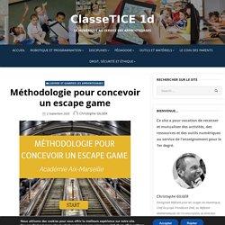 Méthodologie pour concevoir un escape game – ClasseTICE 1d