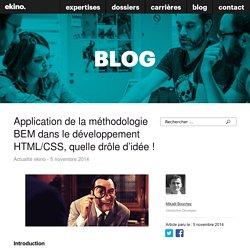 Application de la méthodologie BEM dans le développement HTML/CSS, quelle drôle d'idée ! - ekino
