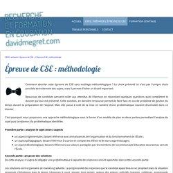 Épreuve de CSE : méthodologie - David Megret - Formation et recherche en éducation