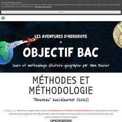 MÉTHODES ET MÉTHODOLOGIE - Cours d'Histoire Géographie en Lycée par Yann Bouvier