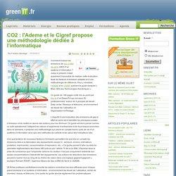 CO2 : l'Ademe et le Cigref propose une méthodologie dédiée à l'informatique