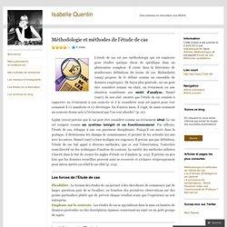 Méthodologie et méthodes de l'étude de cas