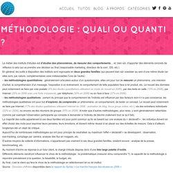 Méthodologie : quali ou quanti ? - Le monde des études