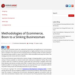 Methodologies of Ecommerce, Boon to a Sinking Businessman
