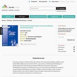 Guide méthodologique de la recherche en psychologie, par Anne-Marie Lavarde