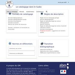 Page d'accueil du Guide méthodologique du catalogage dans le Système universitaire de documentation