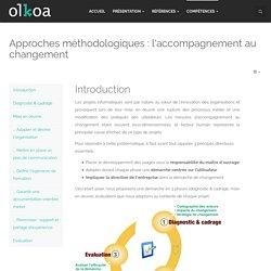 Approches méthodologiques : l'accompagnement au changement
