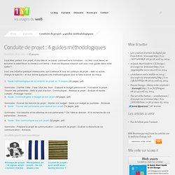 Conduite de projet : 4 guides méthodologiques