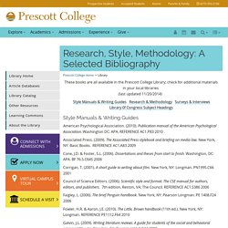 Research, Style, Methodology: A Selected Bibliography