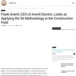 Frank Averill, CEO of Averill Electric, Looks at Applying the 5S Methodology in the Construction Field