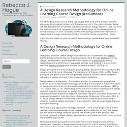 A Design Research Methodology for Online Learning Course Design (#edumooc)