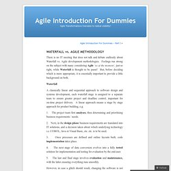 WATERFALL vs. AGILE METHODOLOGY « Agile Introduction For Dummies