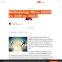 Methodology Wars: ADDIE vs. SAM vs. AGILE