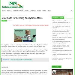 5 Methods for Sending Anonymous Mails - National Parrot