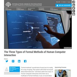The Three Types of Formal Methods of Human Computer Interaction