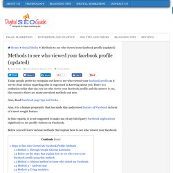 Methods to see who viewed your facebook profile (updated)