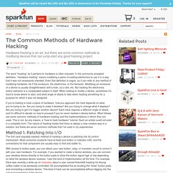 The Common Methods of Hardware Hacking