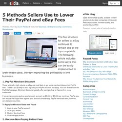 5 Methods Sellers Use to Lower Their PayPal and eBay Fees