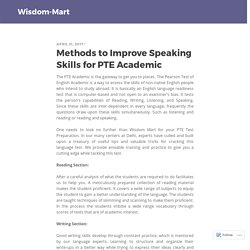 Methods to Improve Speaking Skills for PTE Academic