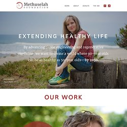 The Methuselah Foundation - Welcome to The Methuselah Foundation