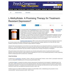 L-Methylfolate: A Promising Therapy for Treatment-Resistant Depression?