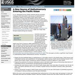 A New Source of Methylmercury Entering the Pacific Ocean